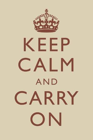 Keep Calm and Carry On Motivational Beige Art Print Poster