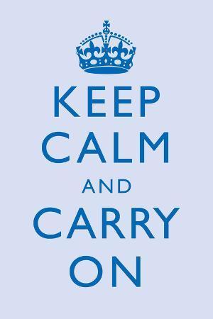 Keep Calm and Carry On Motivational Light Blue Art Print Poster