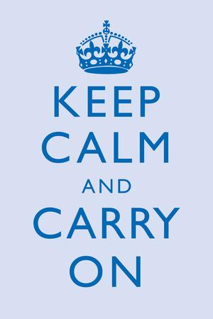 Keep Calm and Carry On Motivational Light Blue Art Print Poster
