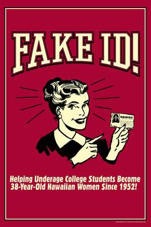 Fake ID Underage College Students Older Hawaiian Women Funny Retro Poster