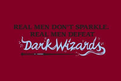 Real Men Defeat Dark Wizards Snorg Tees Poster