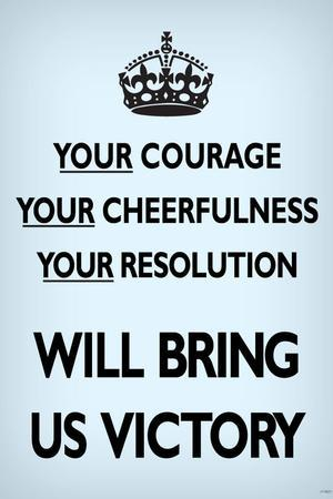 Your Courage Will Bring Us Victory (Motivational, Faded Pale Blue) Art Poster Print