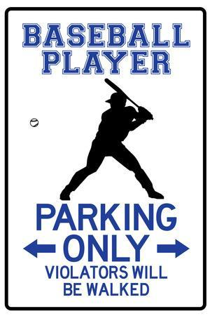 Baseball Player Parking Only