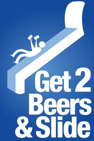 Steven Slater Get 2 Beers and Slide Art Print Poster