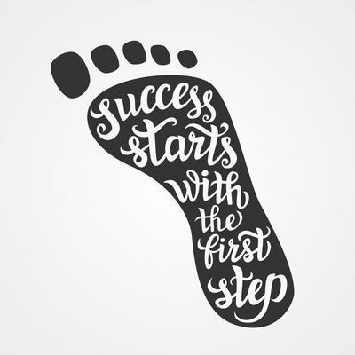 'Success Starts with the First Step' Lettering