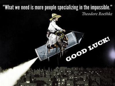 Specialize in the Impossible