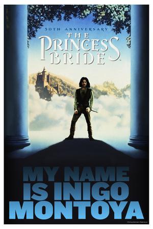 The Princess Bride 30th Anniversary - My Name Is Inigo Montoya