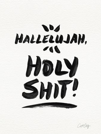 White Hallelujah Holy Shit