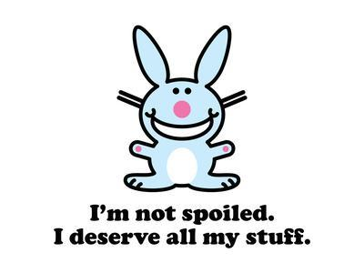 I'm Not Spoiled
