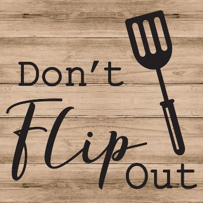 Don't Flip Out