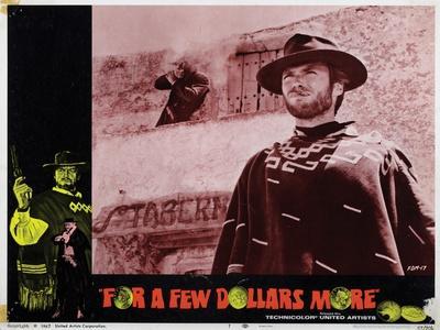 For a Few Dollars More, (AKA Per Qualche Dollaro in Piu), Clint Eastwood, 1965