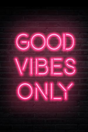 Good Vibes Only - Pink Neon