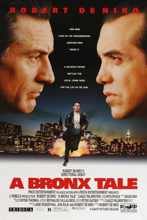 A BRONX TALE [1993], directed by ROBERT DE NIRO.