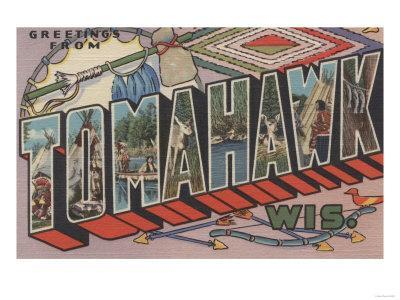 Tomahawk, Wisconsin - Large Letter Scenes