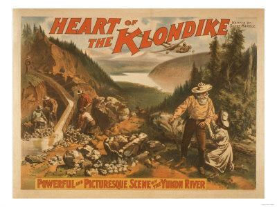 Heart of the Klondike Gold Mining Theatre Poster No.2