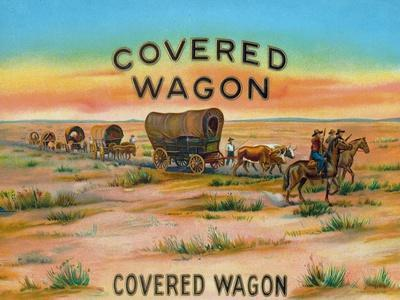 Covered Wagon Brand Cigar Box Label