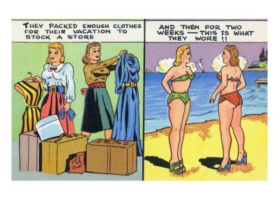 Comic Cartoon - Women Pack Too Much, Then Wear Too Little