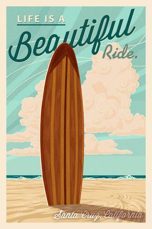 Santa Cruz, California - Life is a Beautiful Ride - Surfboard - Letterpress